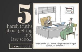 5 harsh truths about getting into law school