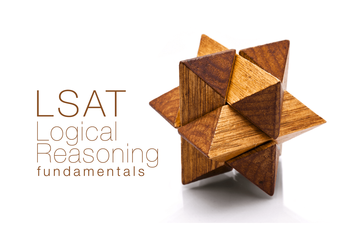 LSAT Logical Reasoning Basics