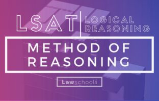 LSAT LR method of reasoning questions