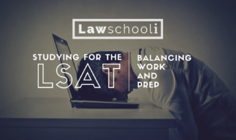 Studying for the LSAT with a Job