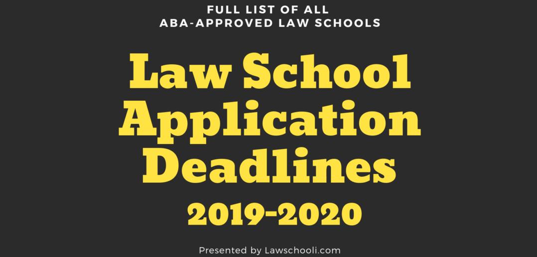 List Of New Texas Laws 2020 Law School Application Deadlines (2019 2020)   LawSchooli
