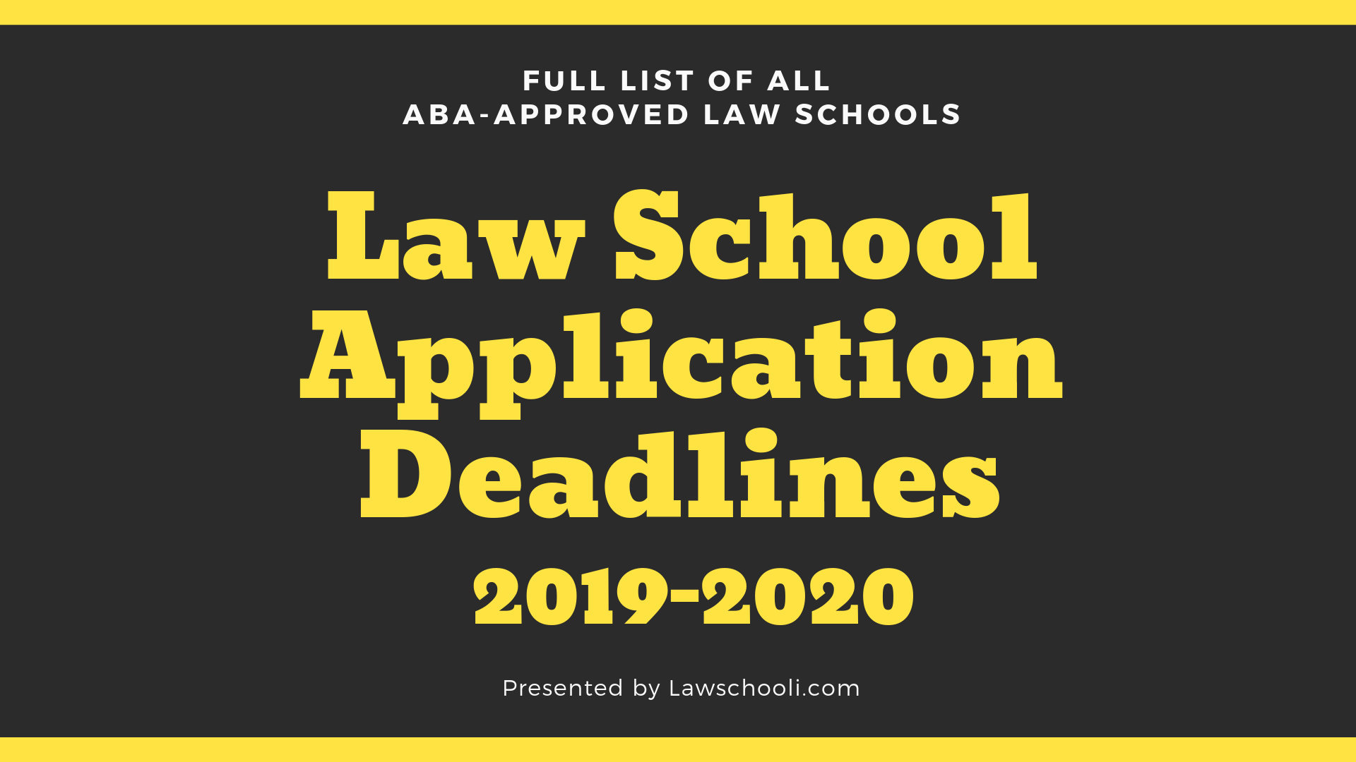 Law Schools In North Carolina >> Law School Application Deadlines 2019 2020 Lawschooli