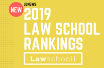 2019 LAW SCHOOL RANKINGS