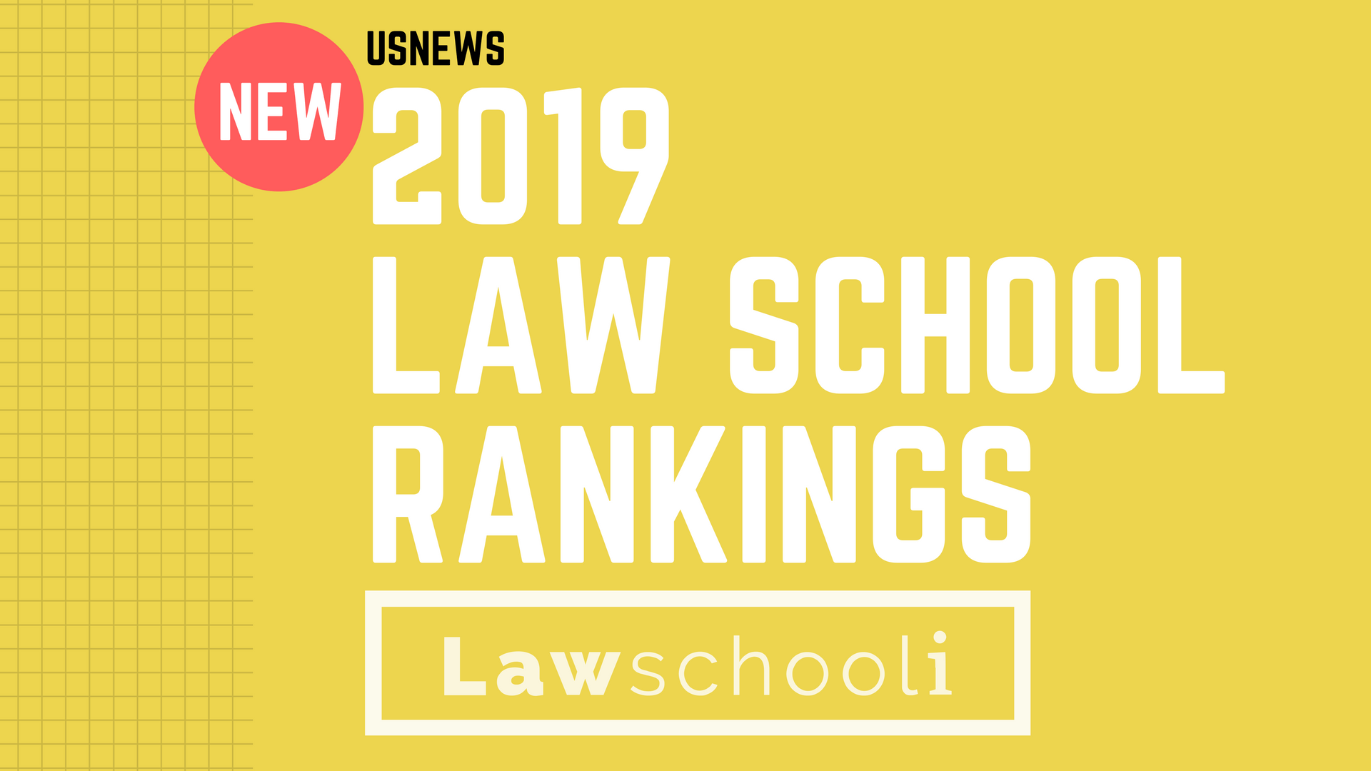 New 2019 USNews Law School Rankings - LawSchooli