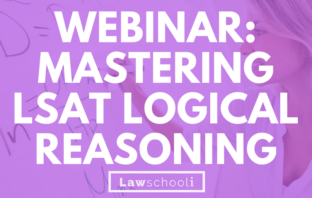 MASTERING LSAT LOGICAL REASONING
