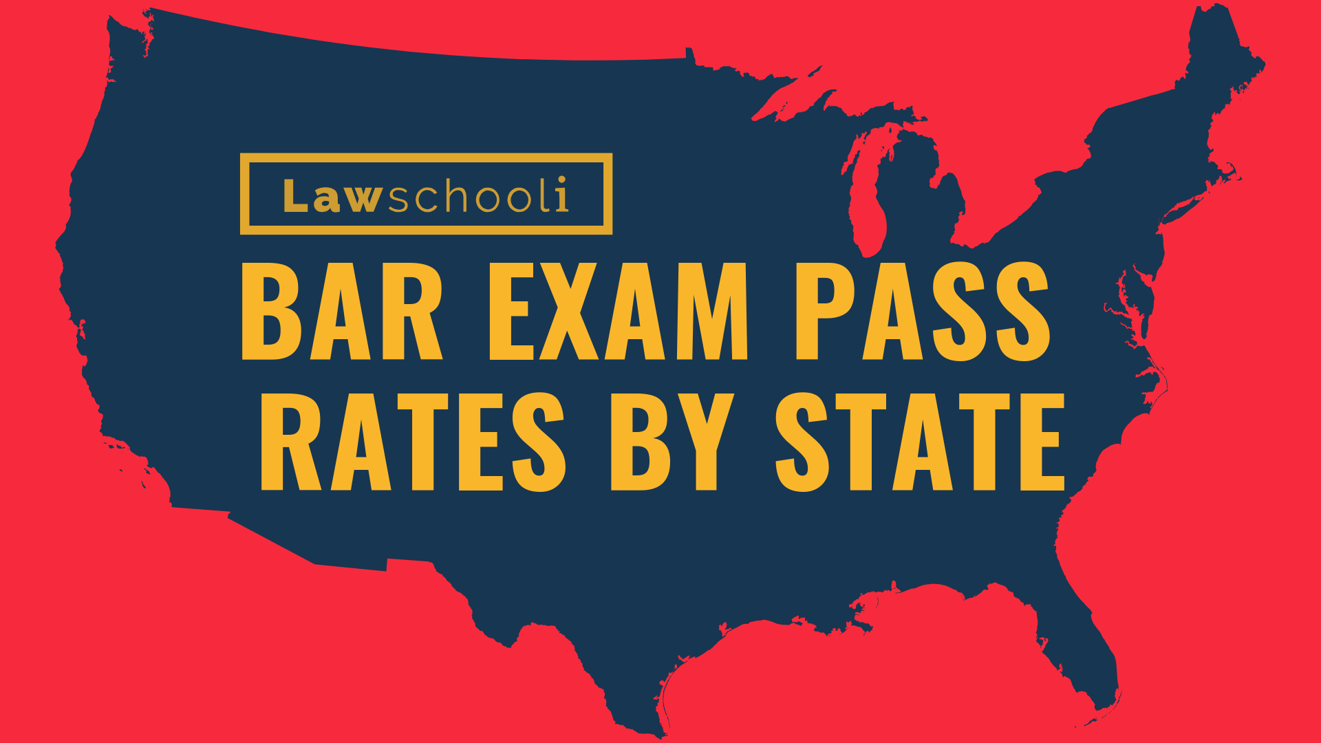 Bar Exam Pass Rate By State - LawSchooli