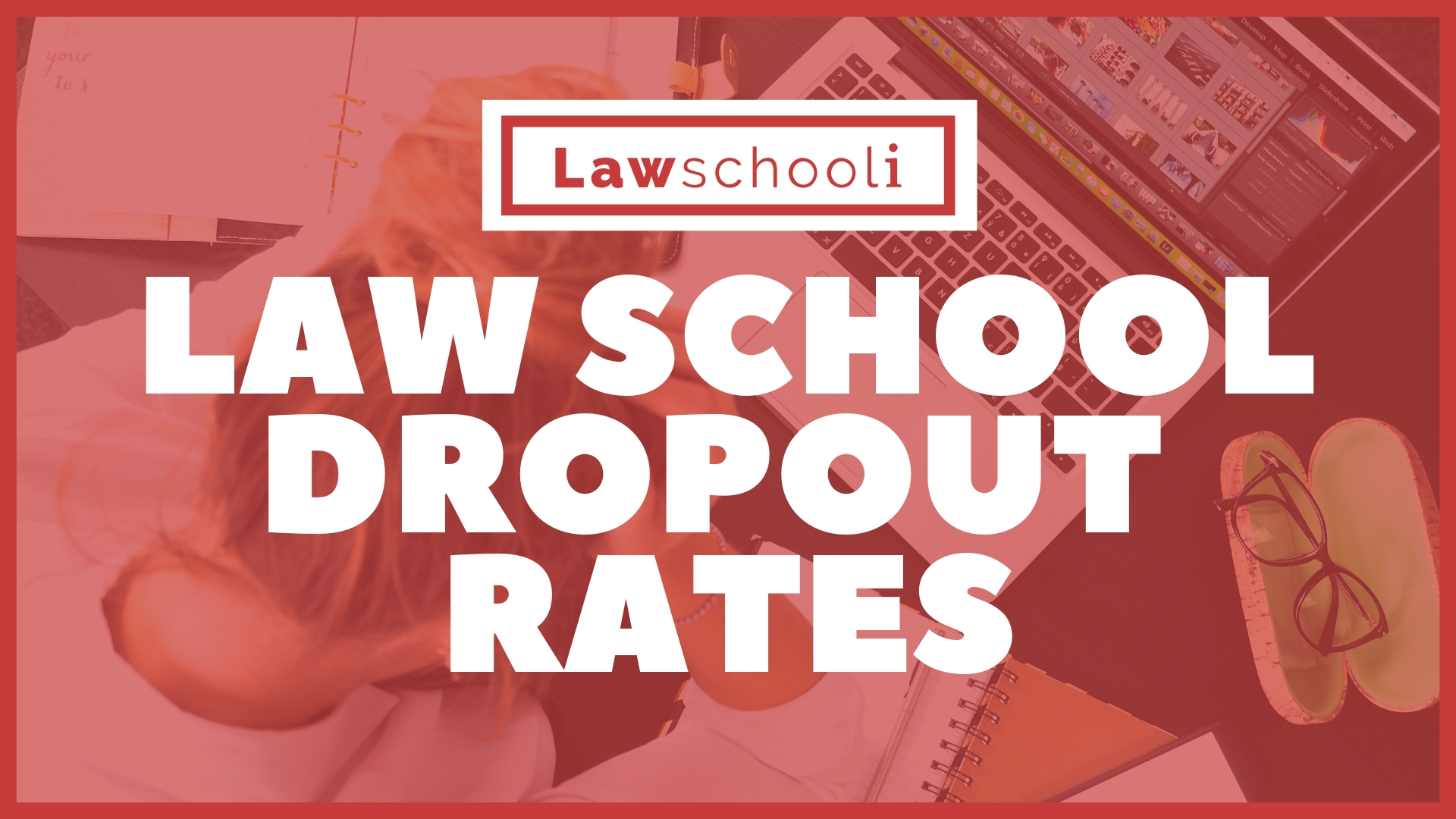 Law School Dropout Rates - LawSchooli